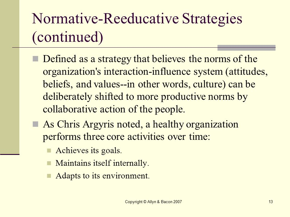 Normative-Reeducative Strategies (continued)