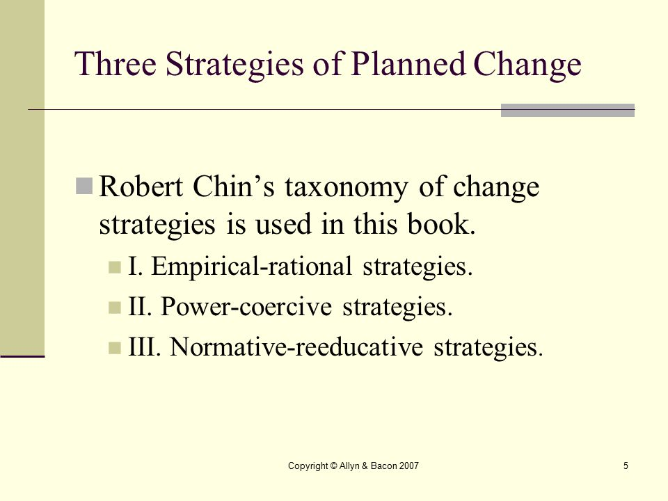 Three Strategies of Planned Change