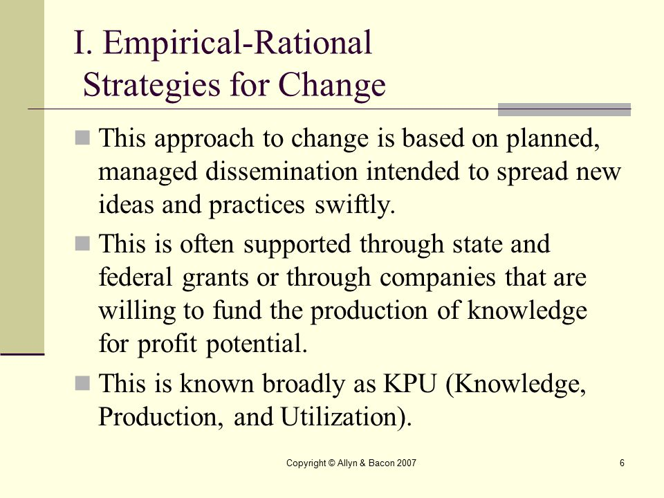 I. Empirical-Rational Strategies for Change