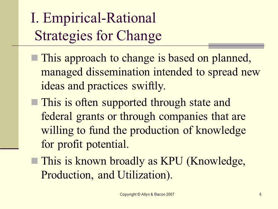 I. Empirical-Rational Strategies for Change