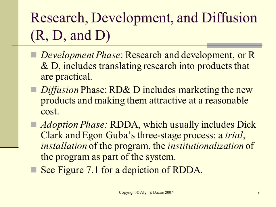 Research, Development, and Diffusion (R, D, and D)