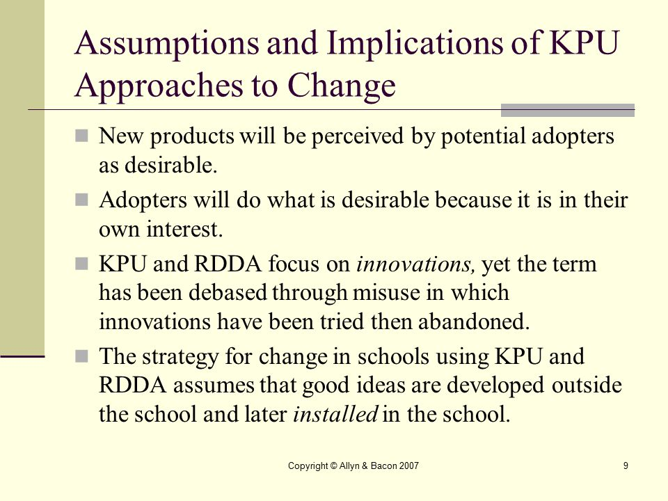 Assumptions and Implications of KPU Approaches to Change