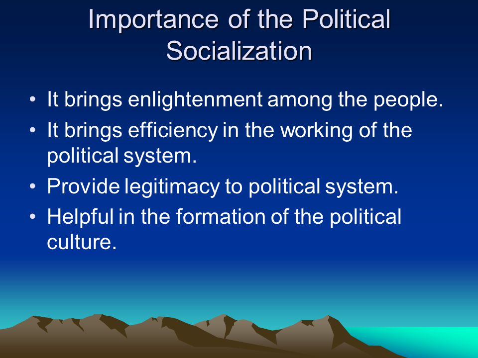 Importance of the Political Socialization