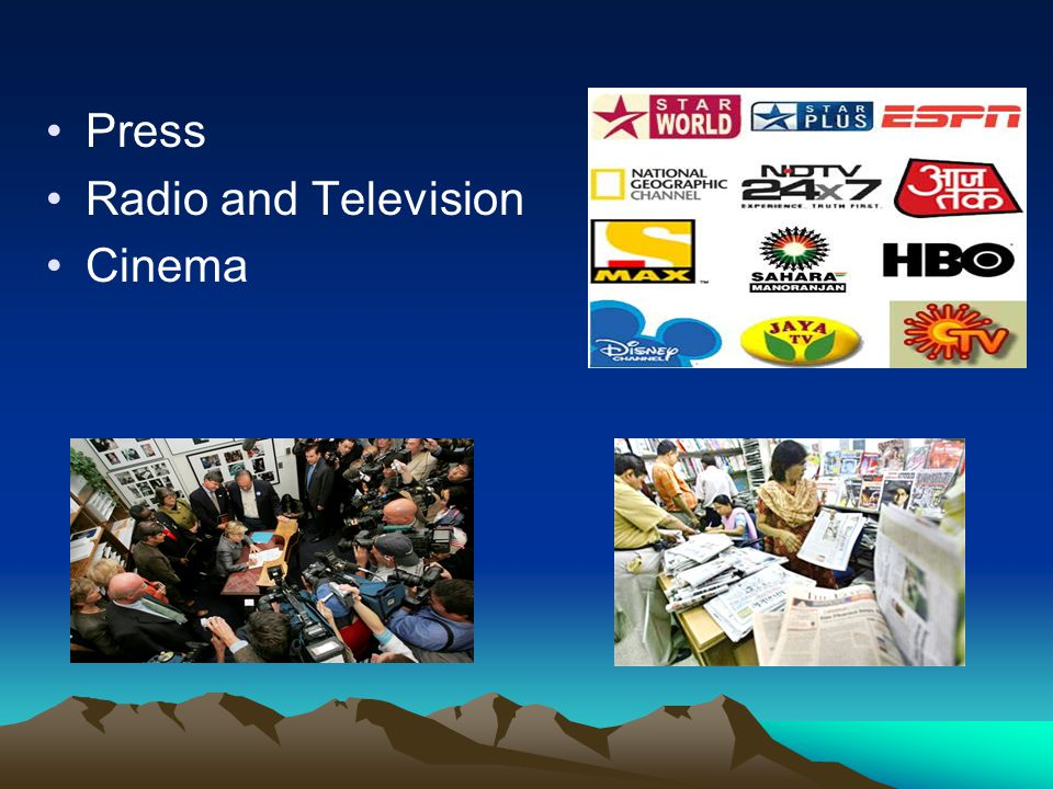 Press Radio and Television Cinema