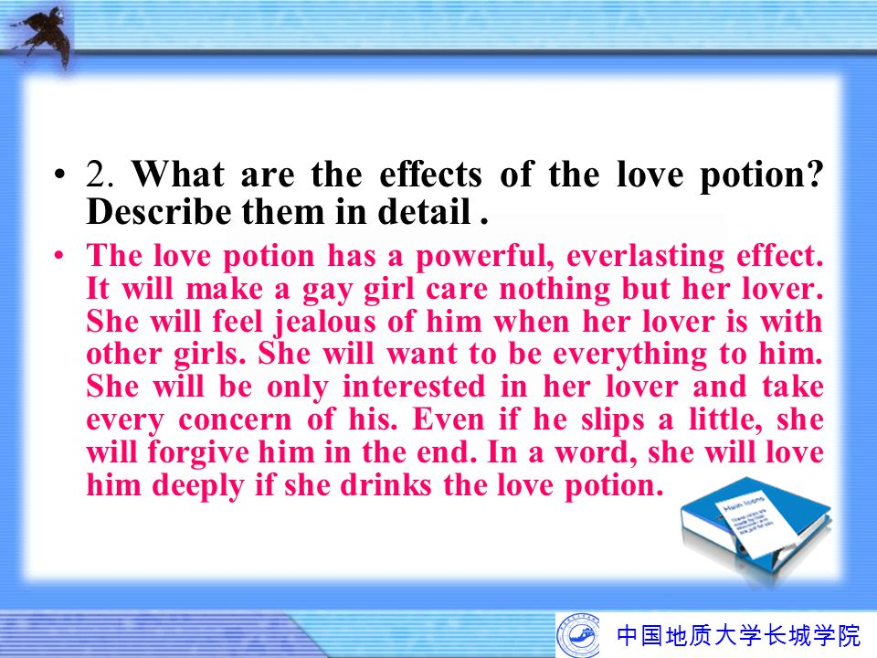 2. What are the effects of the love potion Describe them in detail .