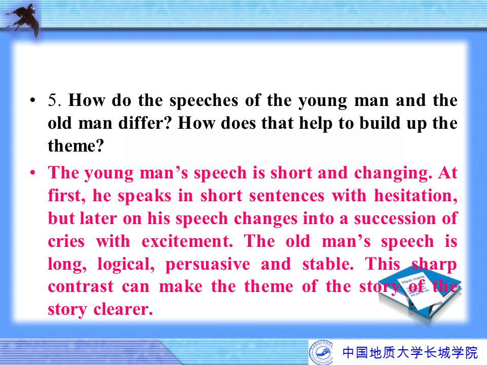 5. How do the speeches of the young man and the old man differ