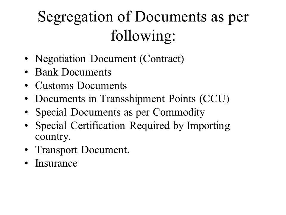 Segregation of Documents as per following: