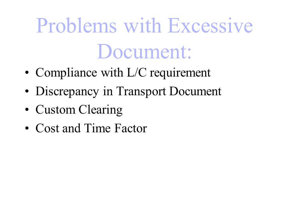 Problems with Excessive Document: