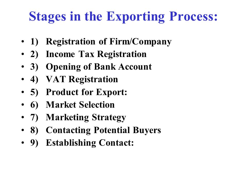 Stages in the Exporting Process: