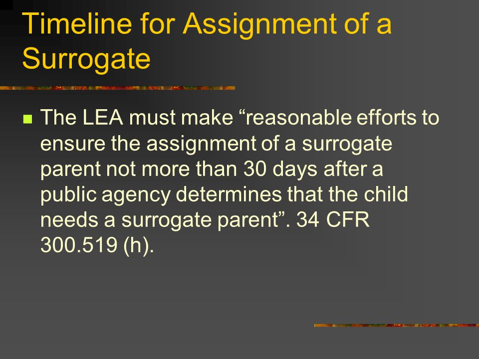 Timeline for Assignment of a Surrogate
