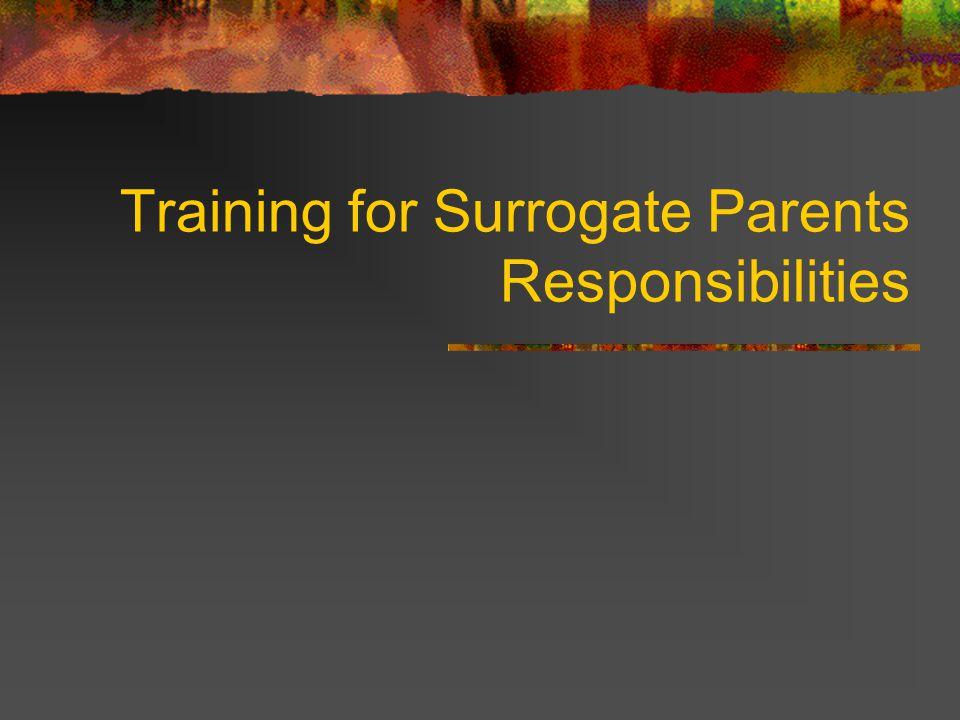 Training for Surrogate Parents Responsibilities