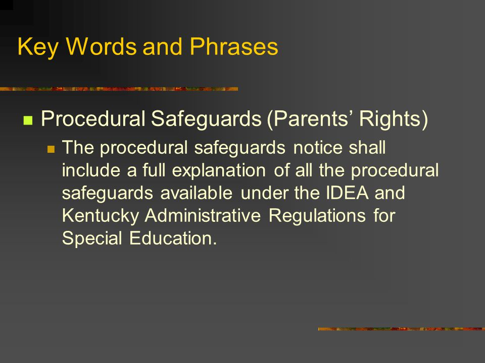 Key Words and Phrases Procedural Safeguards (Parents' Rights)