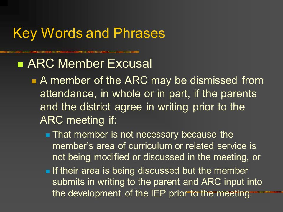 Key Words and Phrases ARC Member Excusal