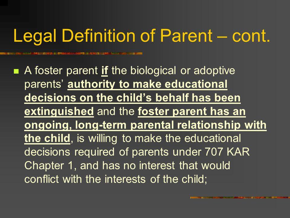 Legal Definition of Parent – cont.