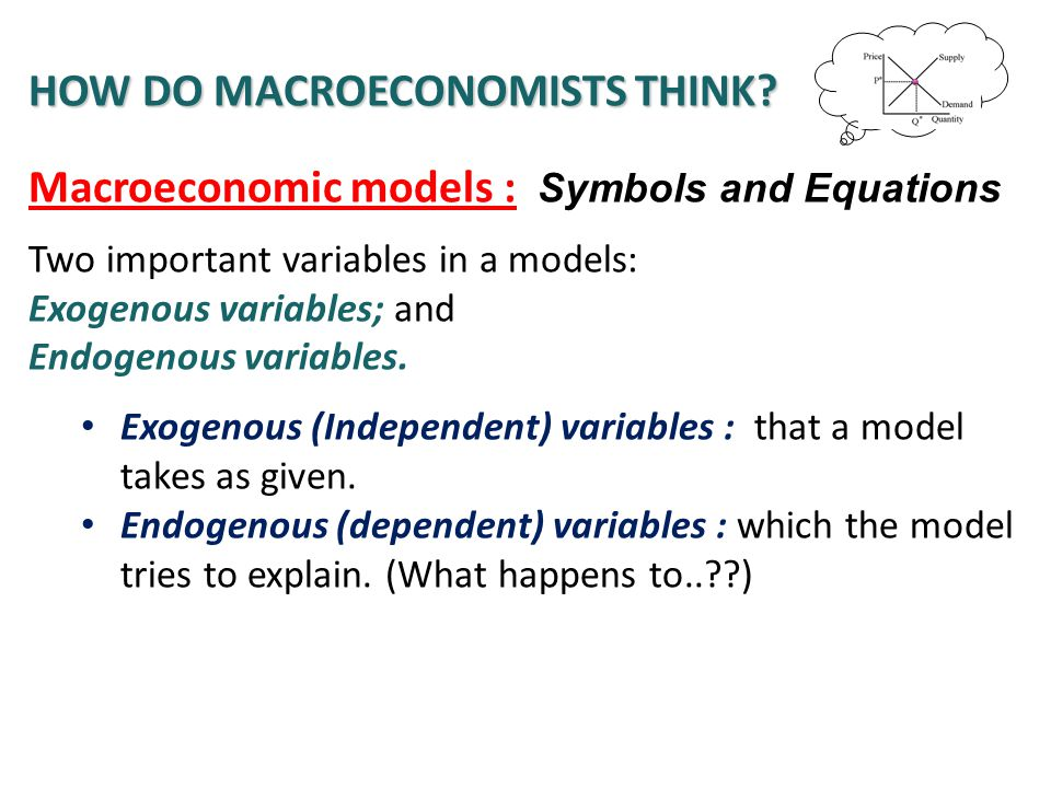 How do Macroeconomists think