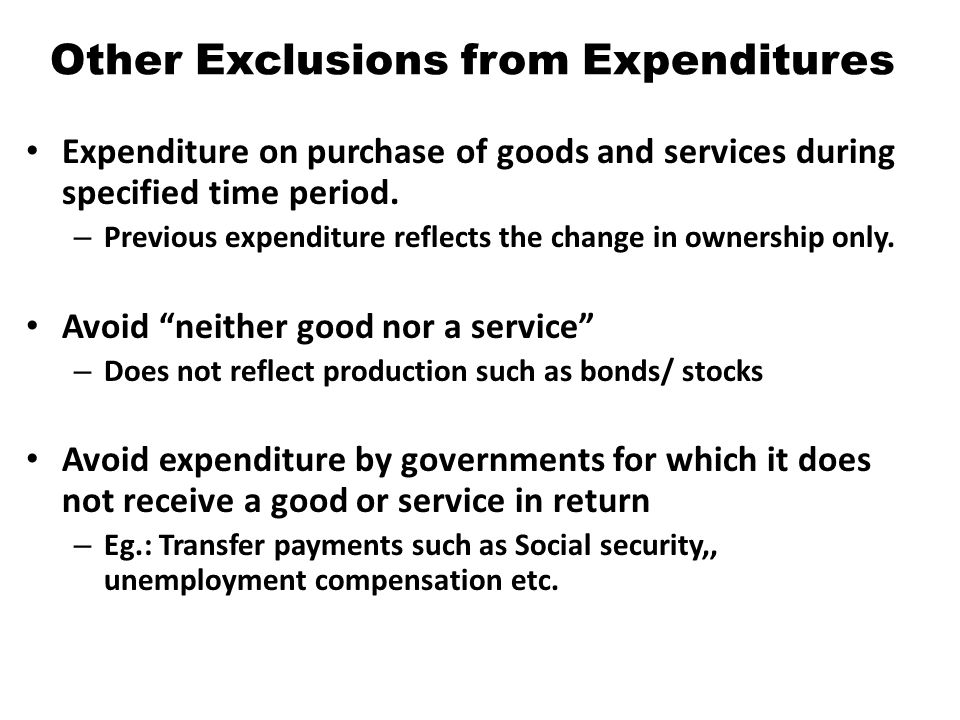 Other Exclusions from Expenditures