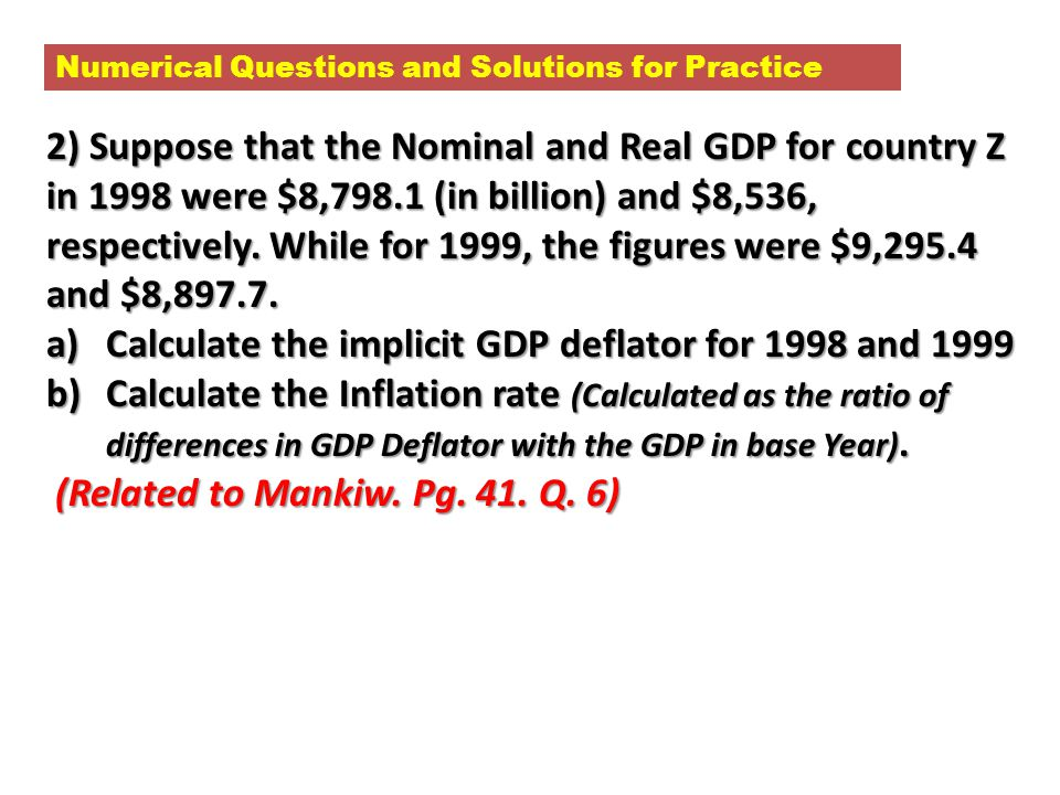 Calculate the implicit GDP deflator for 1998 and 1999