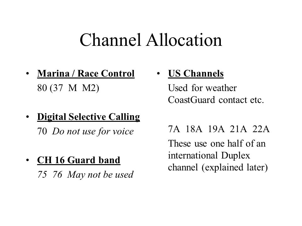 Channel Allocation Marina / Race Control 80 (37 M M2)