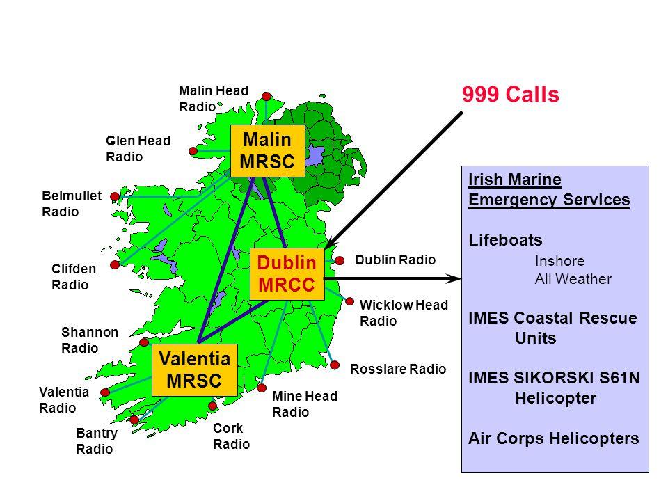 999 Calls Malin MRSC Dublin MRCC Valentia MRSC Irish Marine