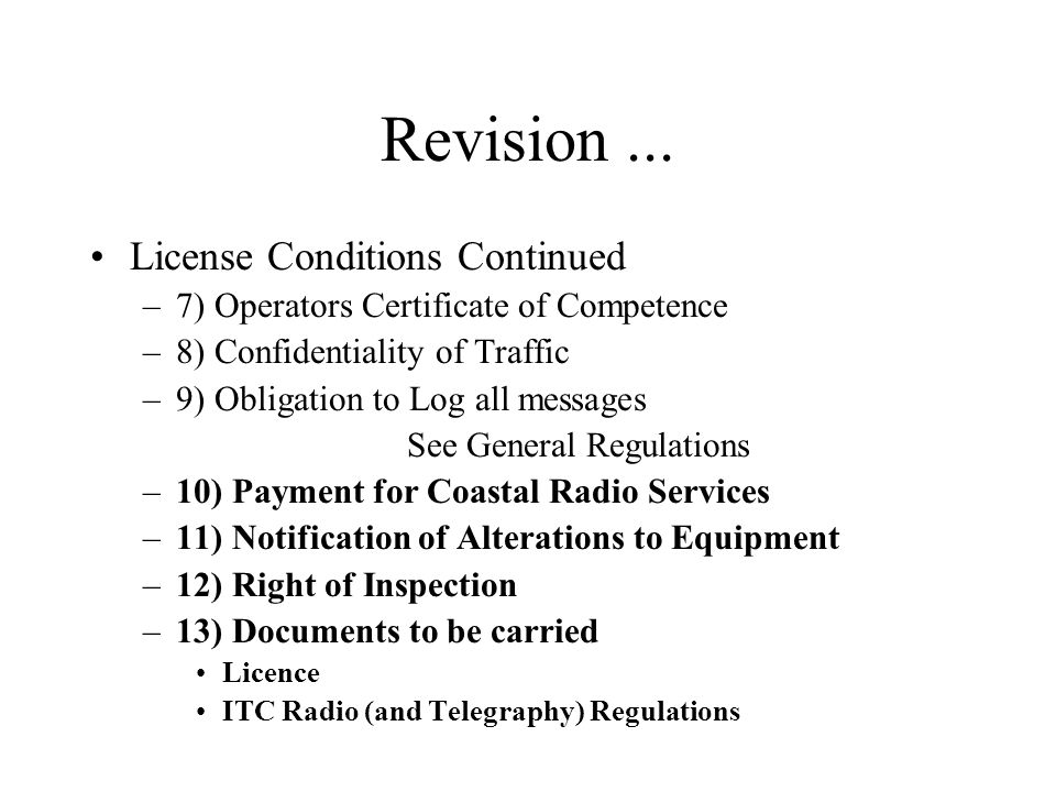 Revision ... License Conditions Continued