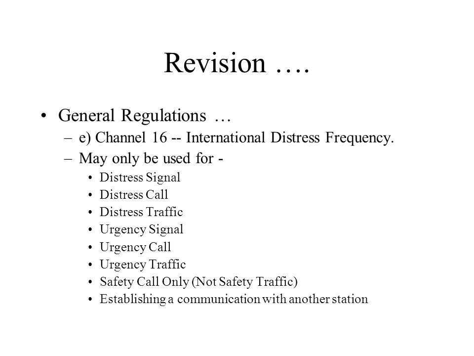 Revision …. General Regulations …