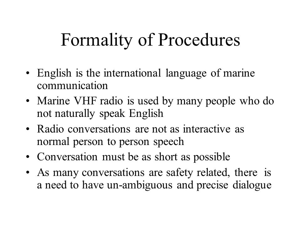 Formality of Procedures