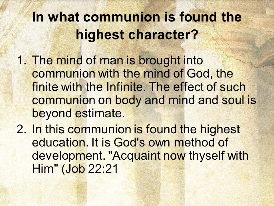 In what communion is found the highest character