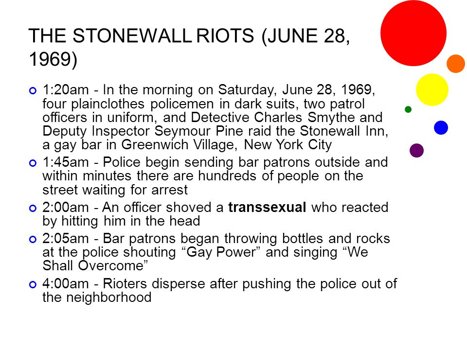 THE STONEWALL RIOTS (JUNE 28, 1969)