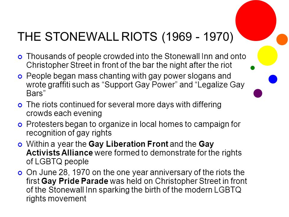 THE STONEWALL RIOTS (1969 - 1970)