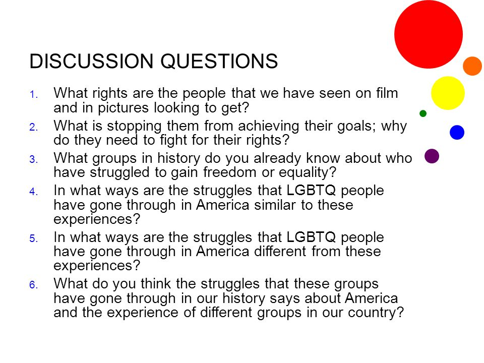 DISCUSSION QUESTIONS What rights are the people that we have seen on film and in pictures looking to get