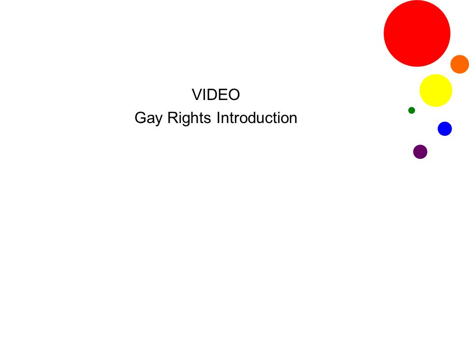VIDEO Gay Rights Introduction