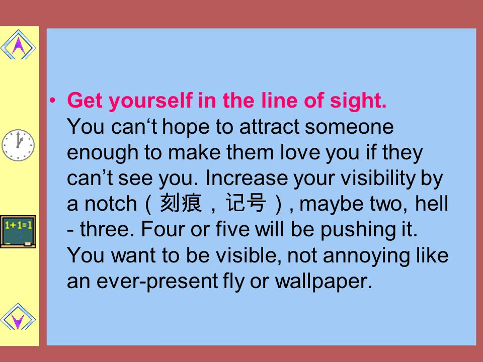Get yourself in the line of sight