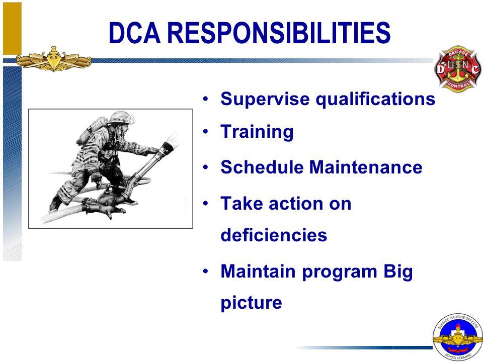 DCA RESPONSIBILITIES Supervise qualifications Training