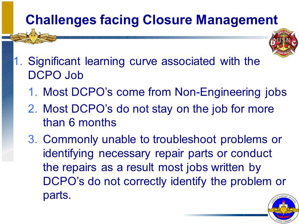 Challenges facing Closure Management
