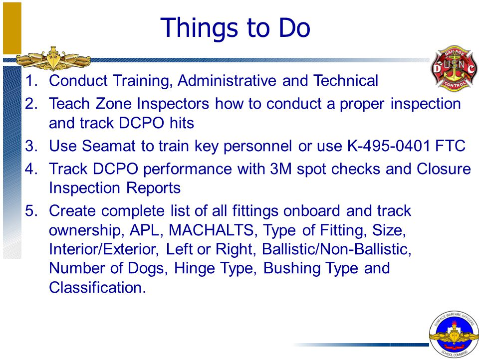 Things to Do Conduct Training, Administrative and Technical