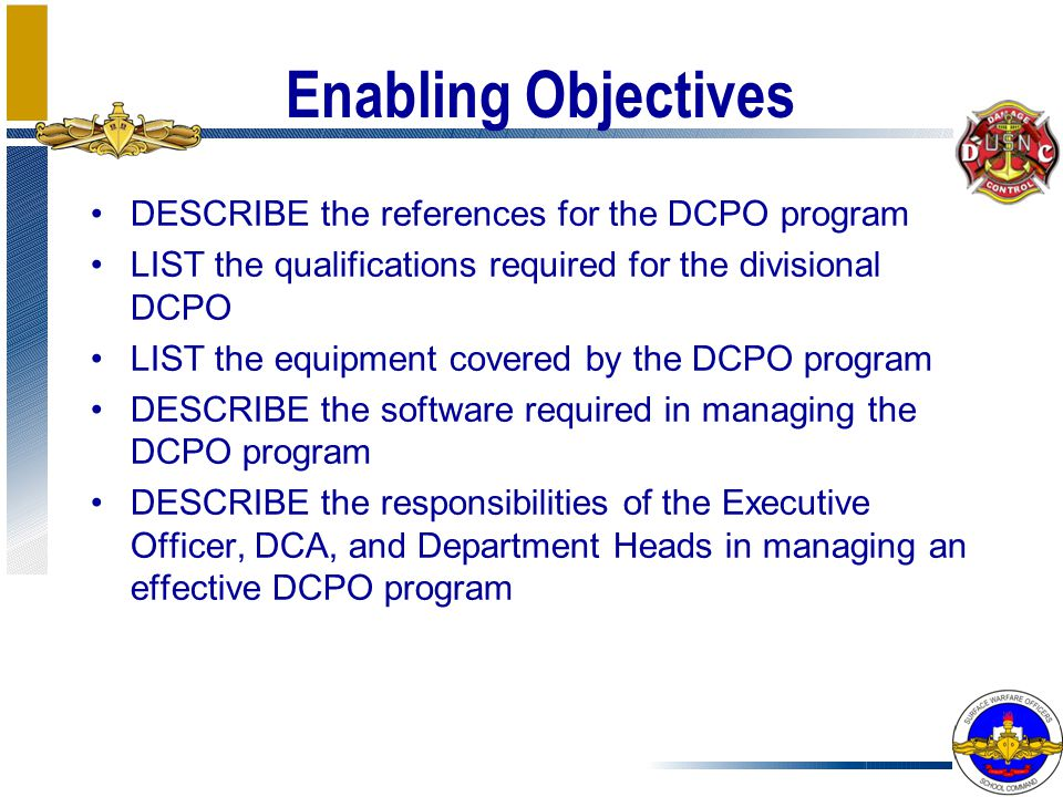 Enabling Objectives DESCRIBE the references for the DCPO program
