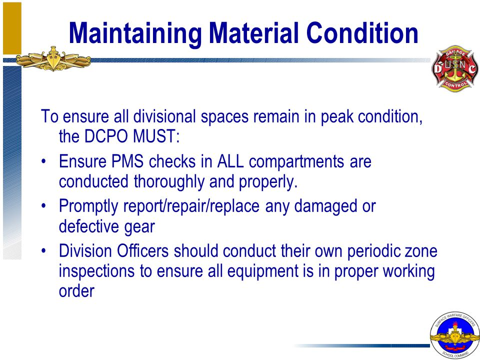 Maintaining Material Condition