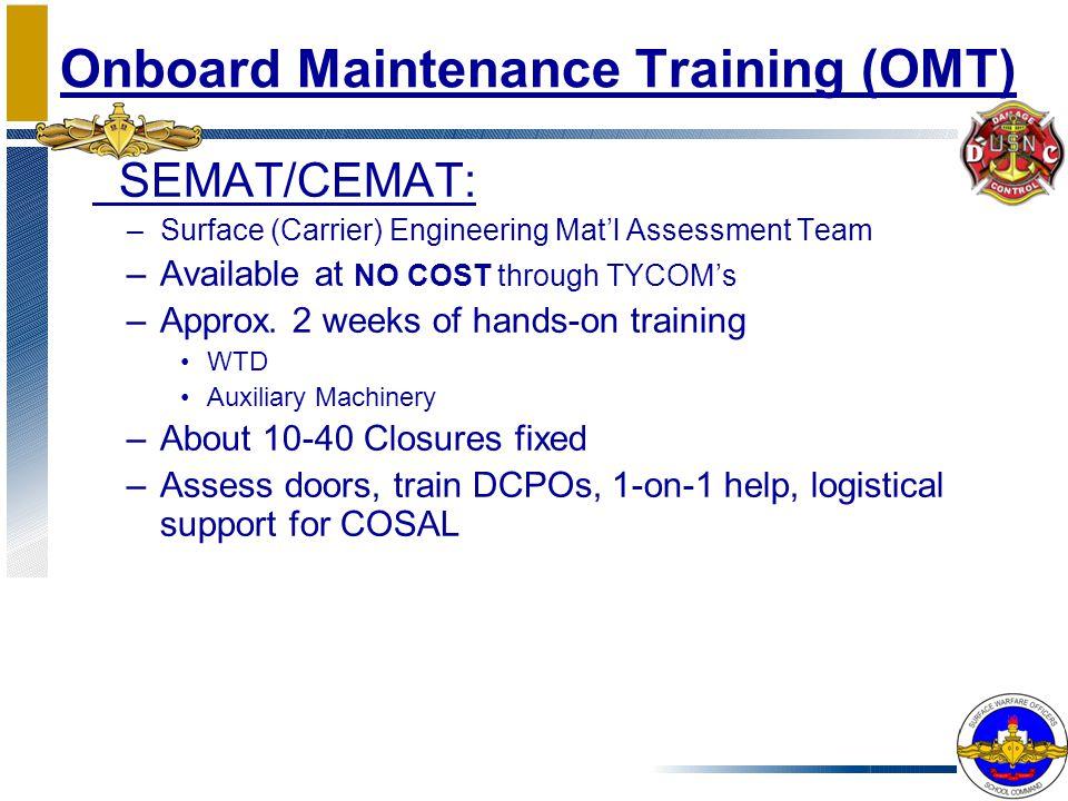 Onboard Maintenance Training (OMT)