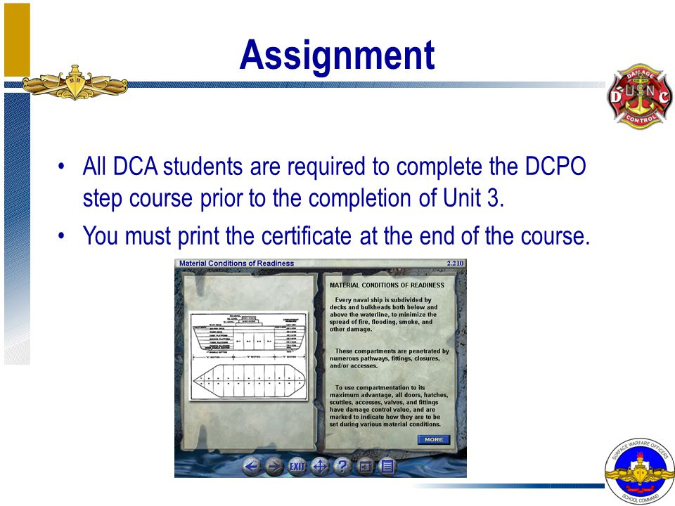 Assignment All DCA students are required to complete the DCPO step course prior to the completion of Unit 3.