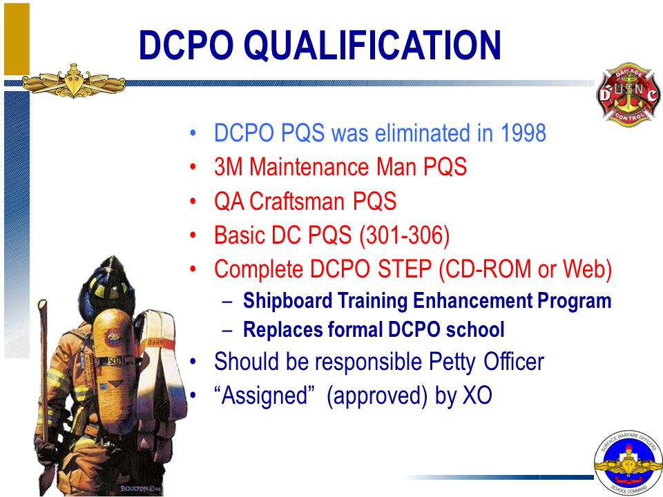DCPO QUALIFICATION DCPO PQS was eliminated in 1998