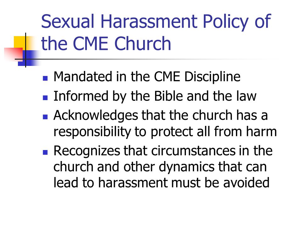 Sexual Harassment Policy of the CME Church