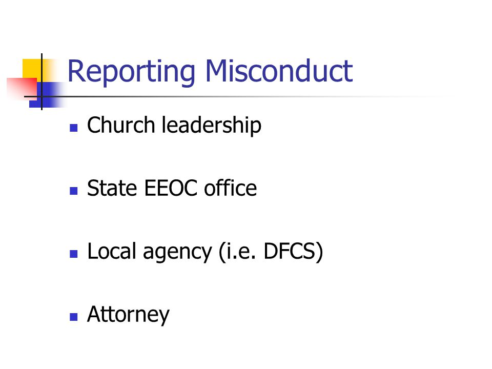 Reporting Misconduct Church leadership State EEOC office