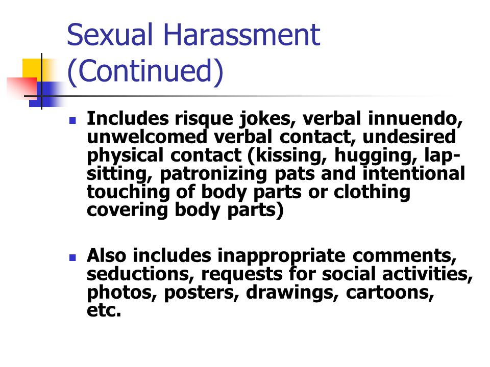Sexual Harassment (Continued)