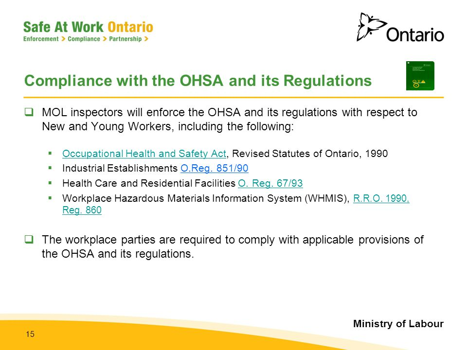 Compliance with the OHSA and its Regulations