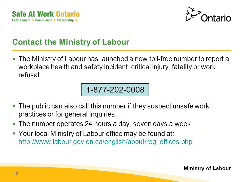 Contact the Ministry of Labour