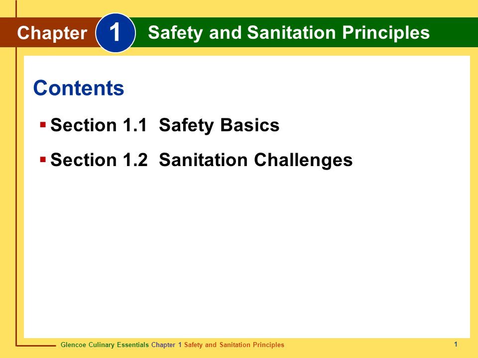 Section 1.1 Safety Basics Section 1.2 Sanitation Challenges