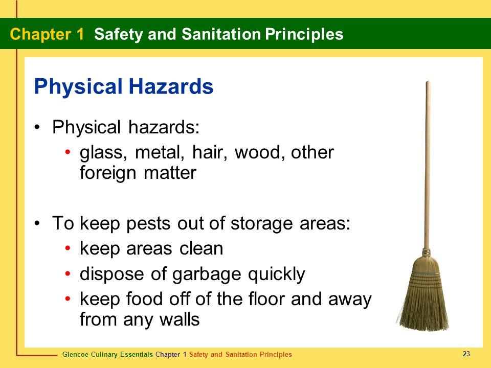 Physical Hazards Physical hazards: