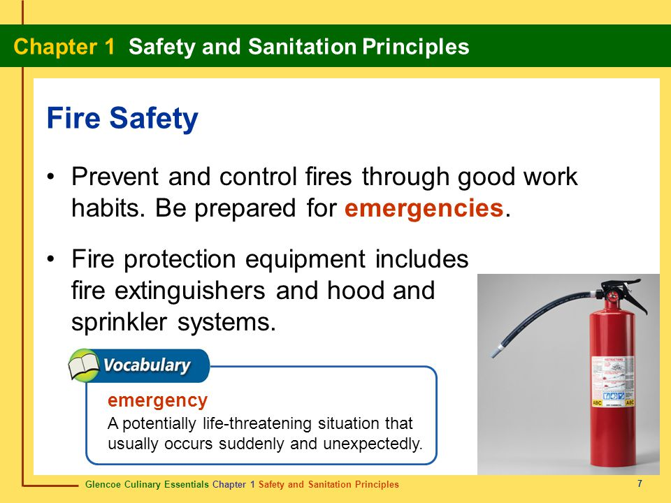 Fire Safety Prevent and control fires through good work habits. Be prepared for emergencies.