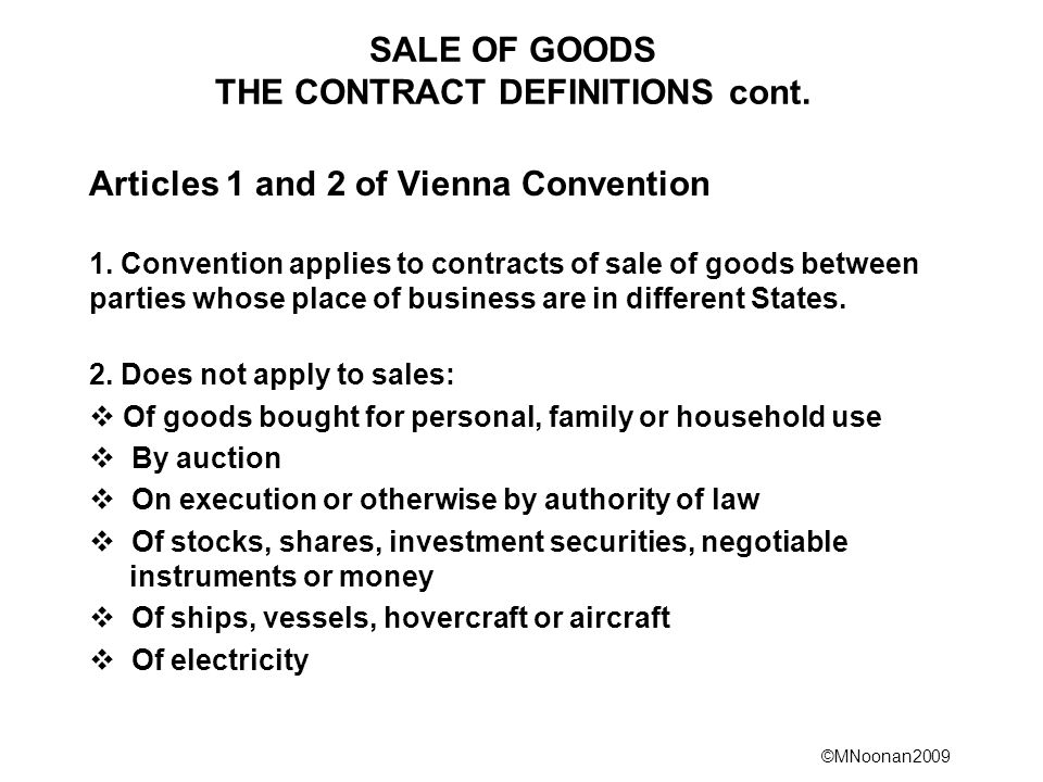 SALE OF GOODS THE CONTRACT DEFINITIONS cont.