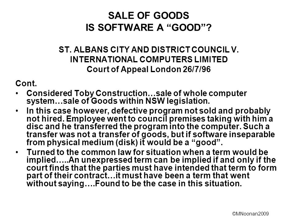 SALE OF GOODS IS SOFTWARE A GOOD . ST